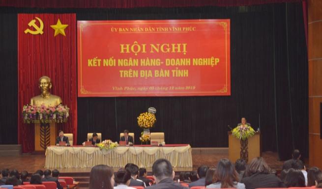 Vĩnh Phúc tổ chức Hội nghị kết nối Ngân hàng – Doanh nghiệp